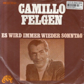 Camillo Felgen - Es Wird Immer Wieder Sonntag (7