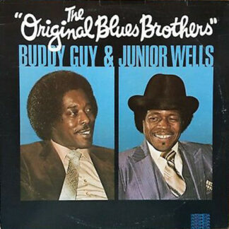 Buddy Guy & Junior Wells -  The Original Blues Brothers (LP, Album)